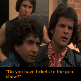 Wondering which one he is?  Stop changing the subject.  We need to see your gun show tickets.
